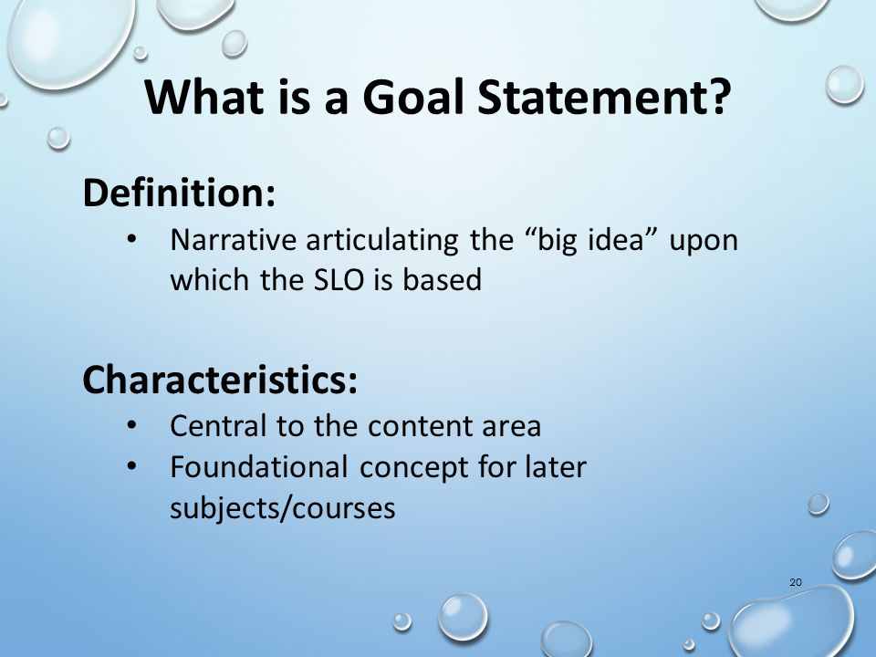 What is a Goal Statement