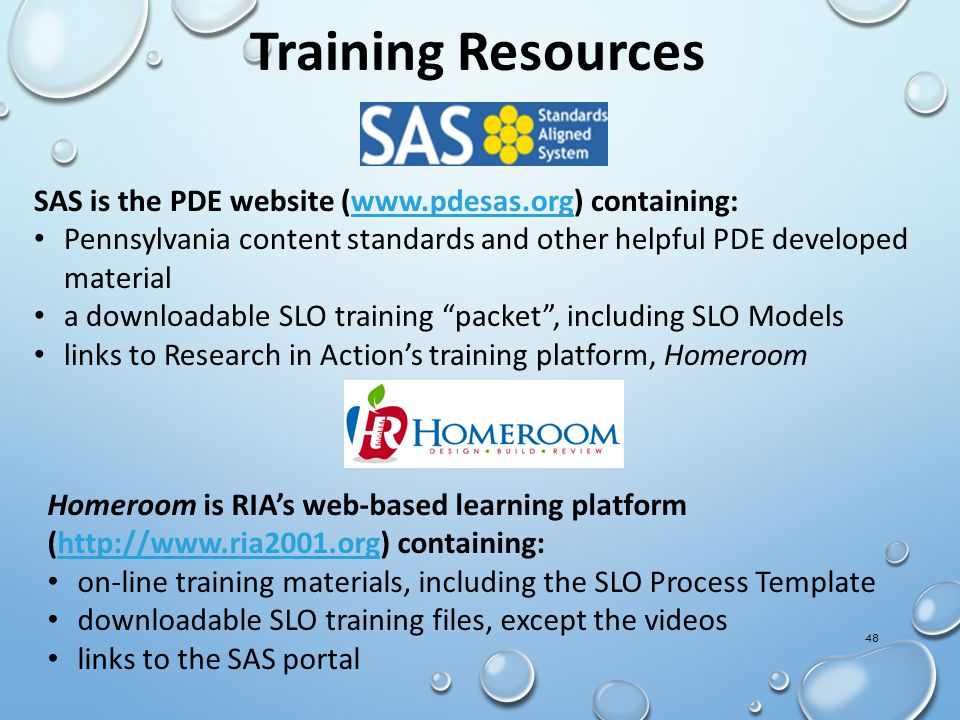 Training Resources SAS is the PDE website (www.pdesas.org) containing: