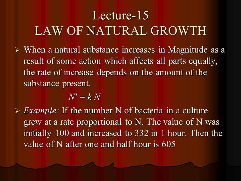 Lecture-15 LAW OF NATURAL GROWTH