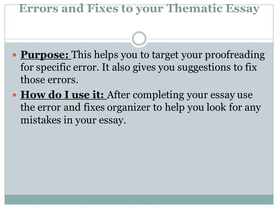Errors and Fixes to your Thematic Essay
