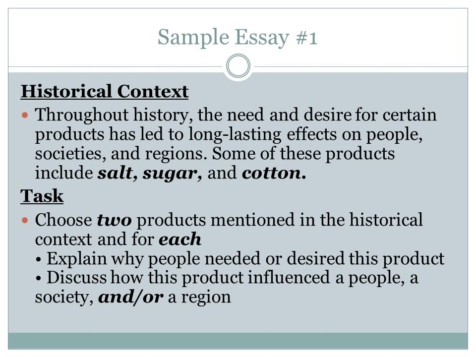 Sample Essay #1 Historical Context