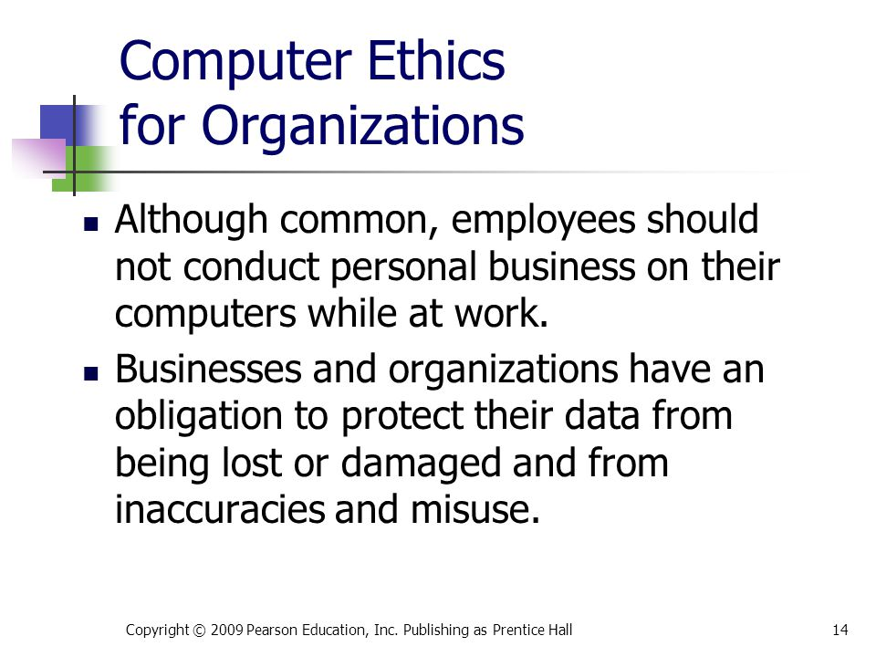 Computer Ethics for Organizations