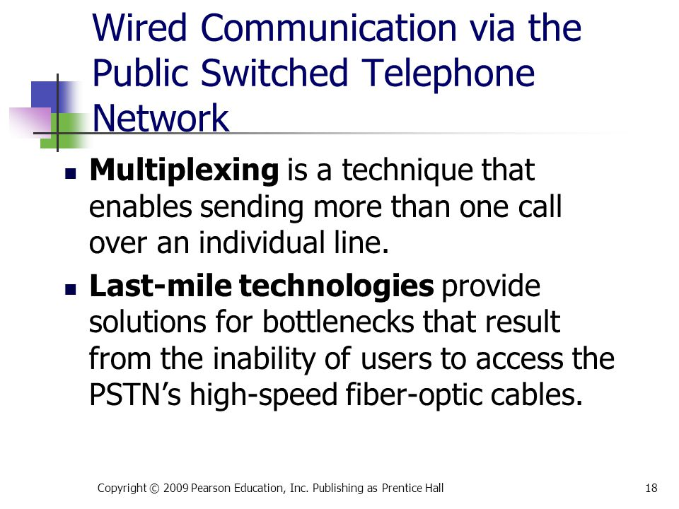 Wired Communication via the Public Switched Telephone Network