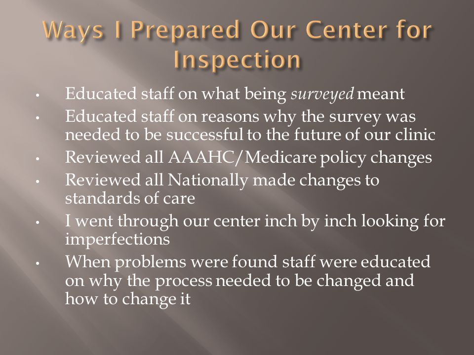 Ways I Prepared Our Center for Inspection