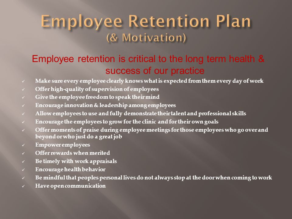 Employee Retention Plan (& Motivation)