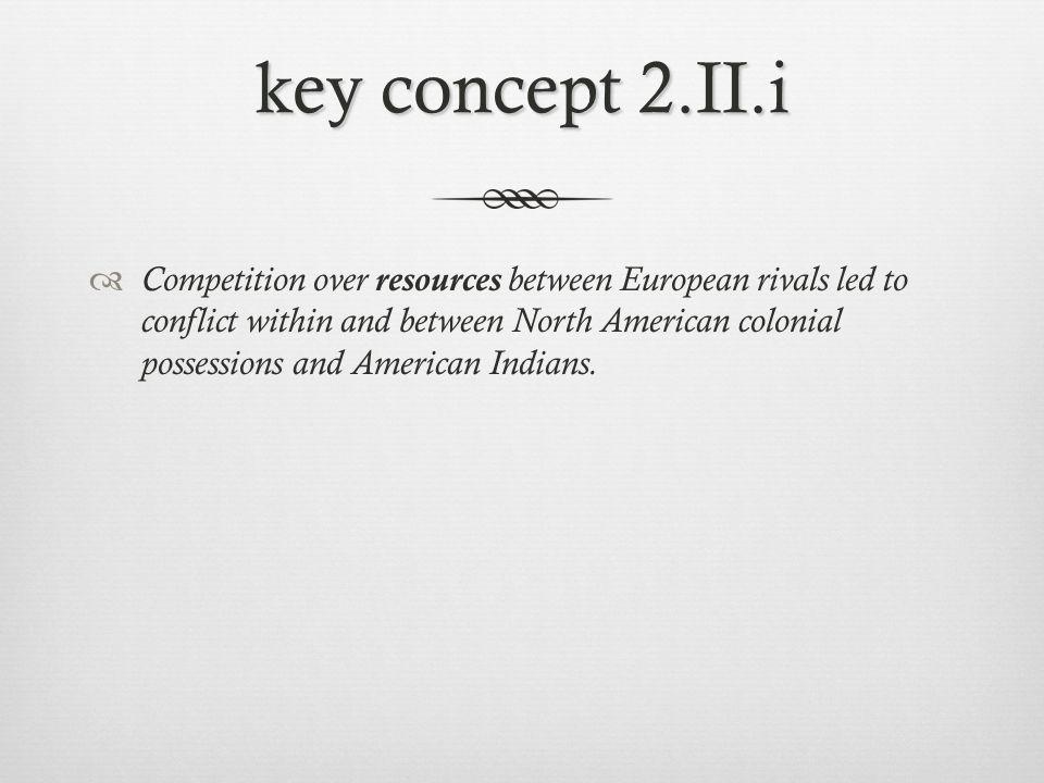 key concept 2.II.i
