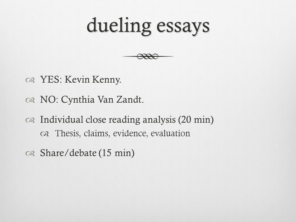 dueling essays YES: Kevin Kenny. NO: Cynthia Van Zandt.