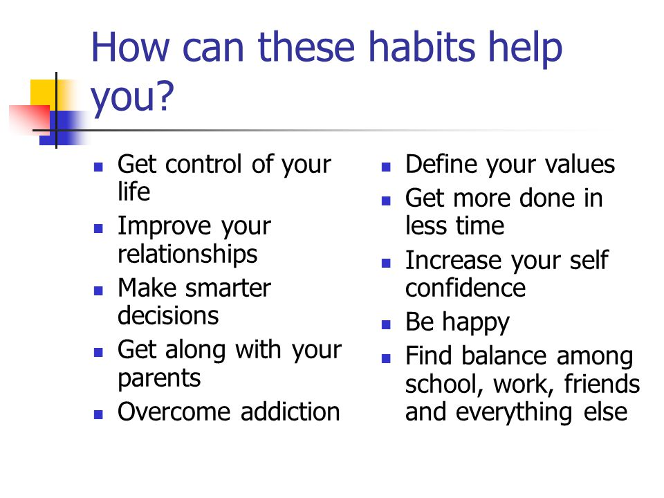 How can these habits help you