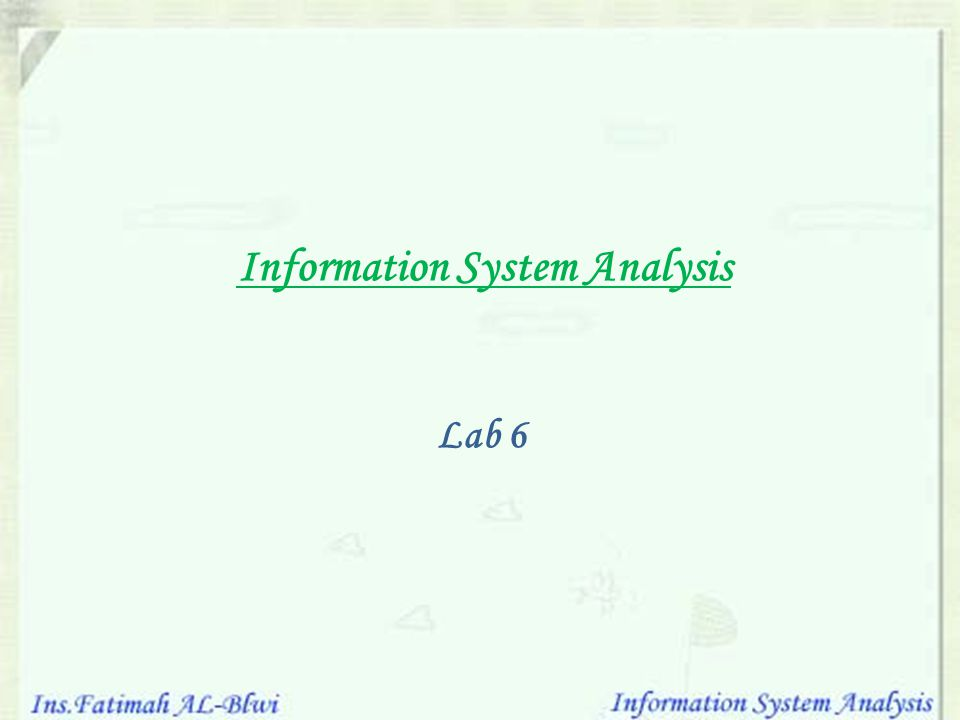 Information System Analysis