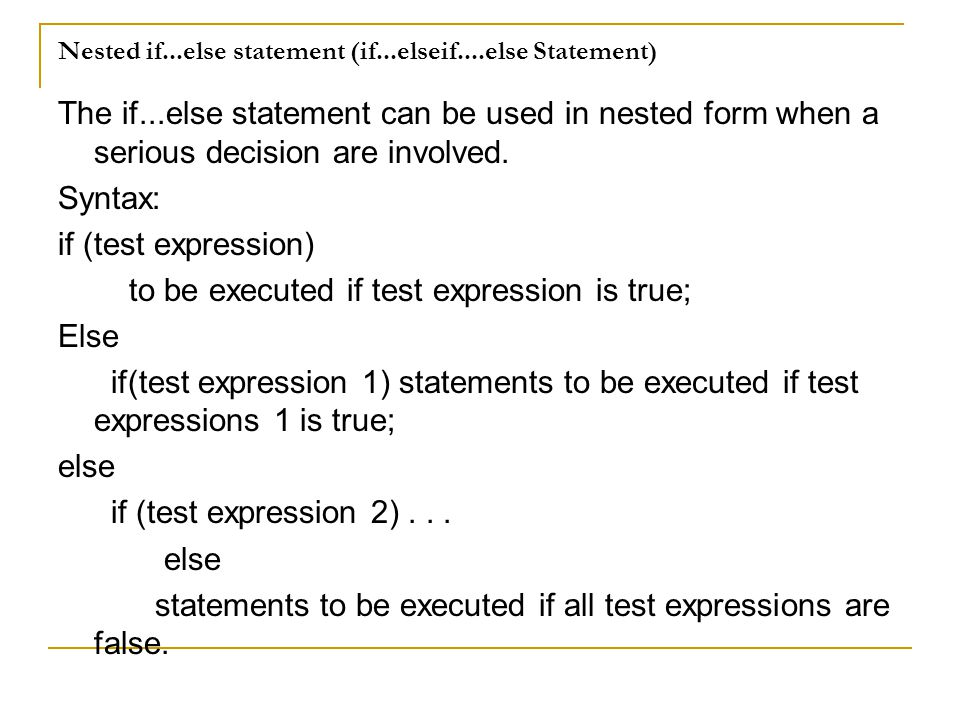 Nested if...else statement (if...elseif....else Statement)