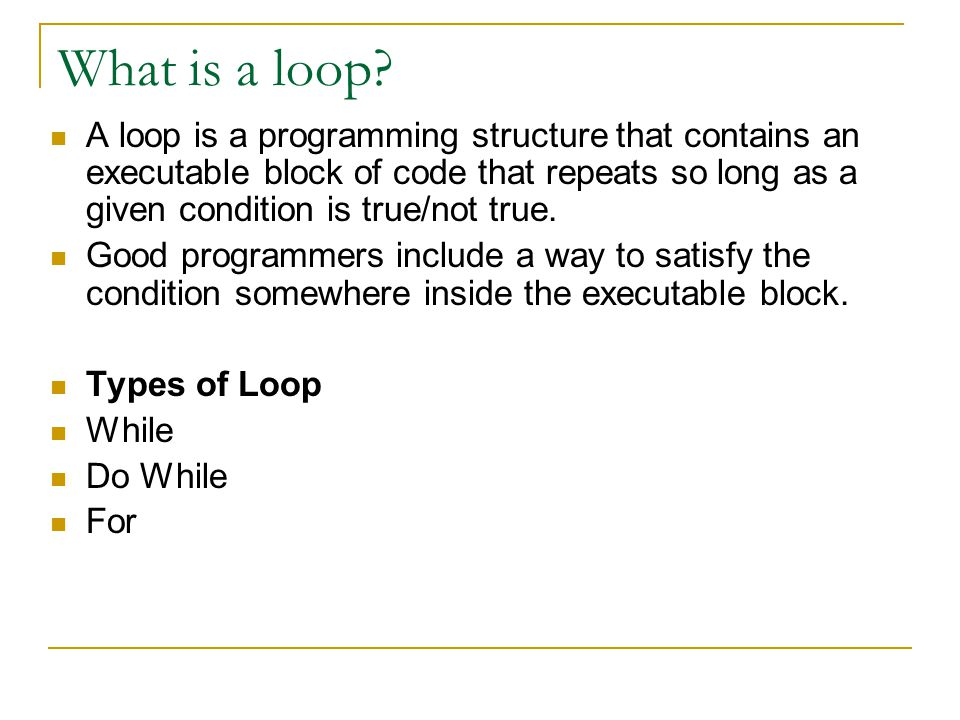 What is a loop