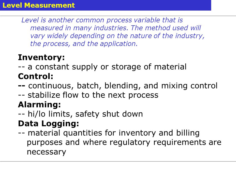 -- a constant supply or storage of material Control: