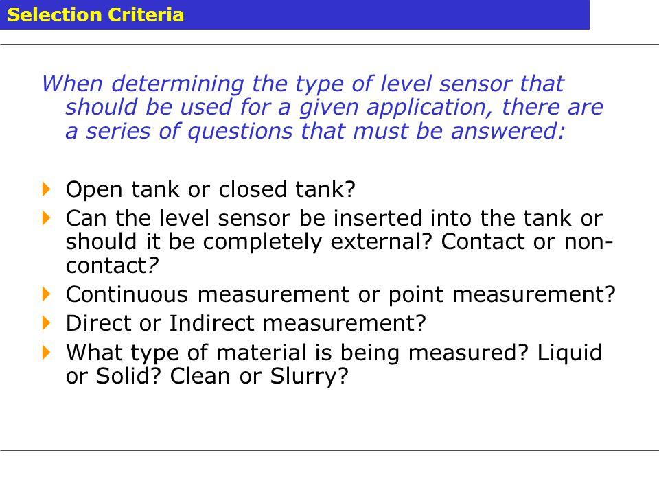 Open tank or closed tank