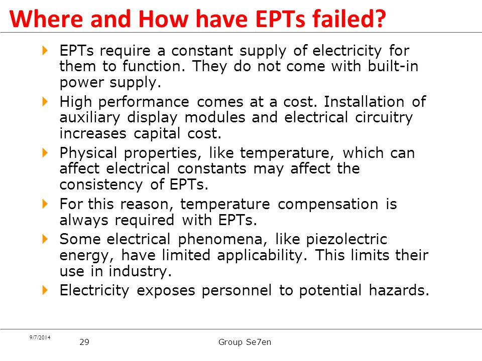 Where and How have EPTs failed