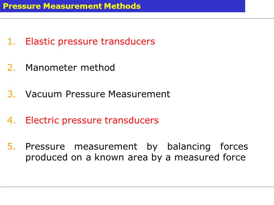 Elastic pressure transducers Manometer method