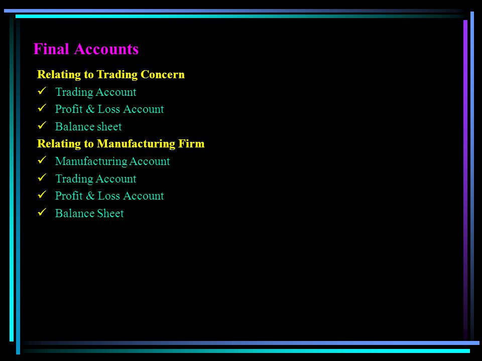 Final Accounts Relating to Trading Concern Trading Account