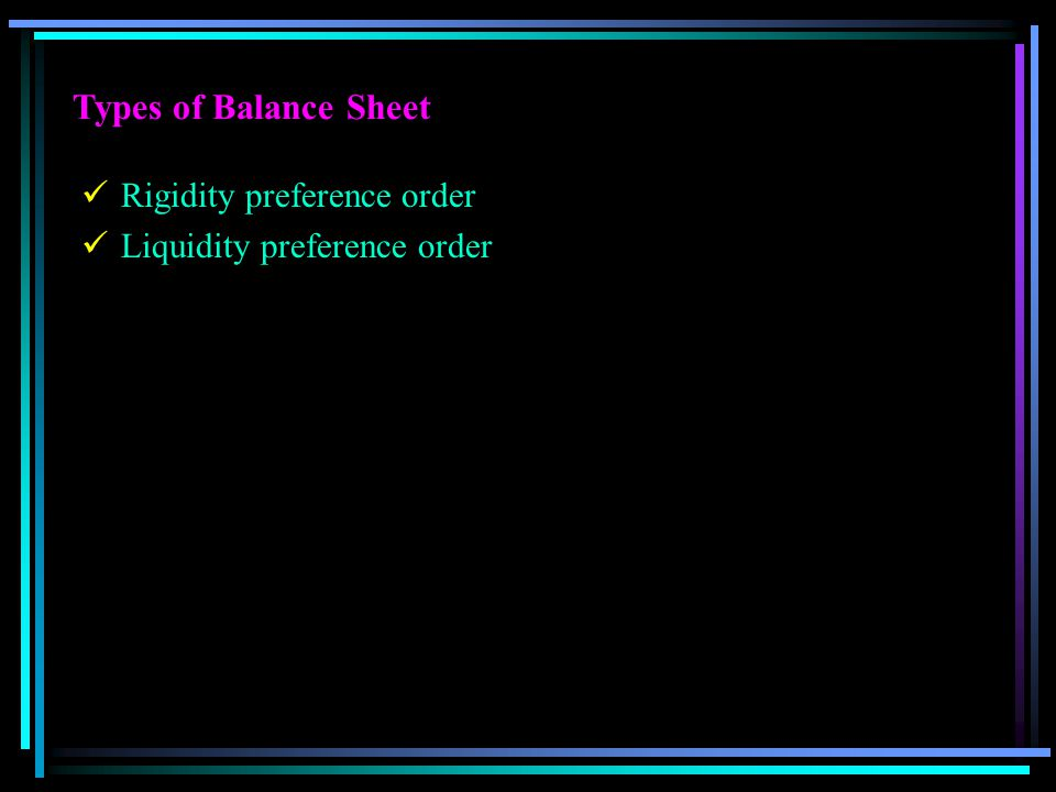 Types of Balance Sheet Rigidity preference order