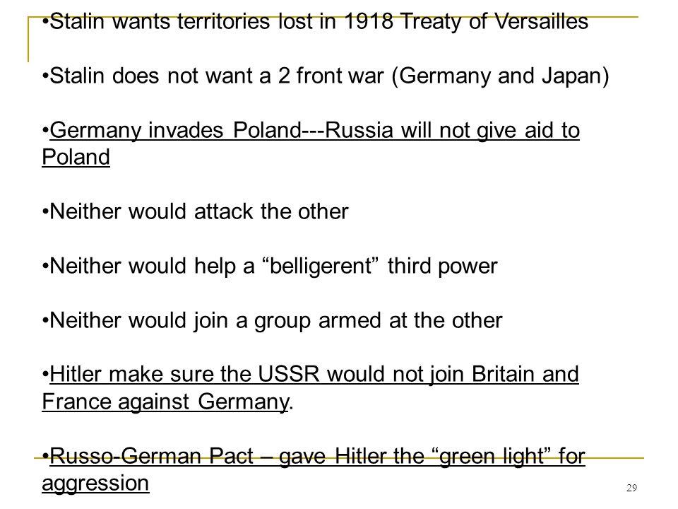 Stalin wants territories lost in 1918 Treaty of Versailles