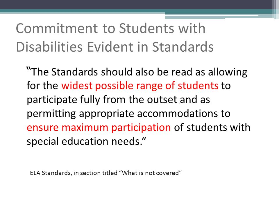 Commitment to Students with Disabilities Evident in Standards