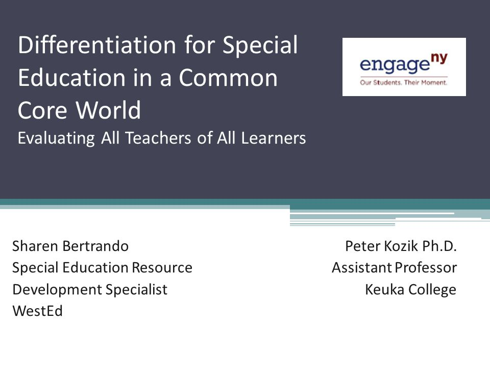 Differentiation for Special Education in a Common Core World Evaluating All Teachers of All Learners