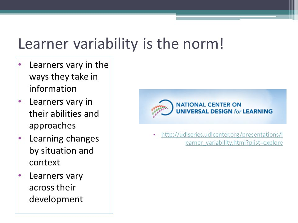 Learner variability is the norm!