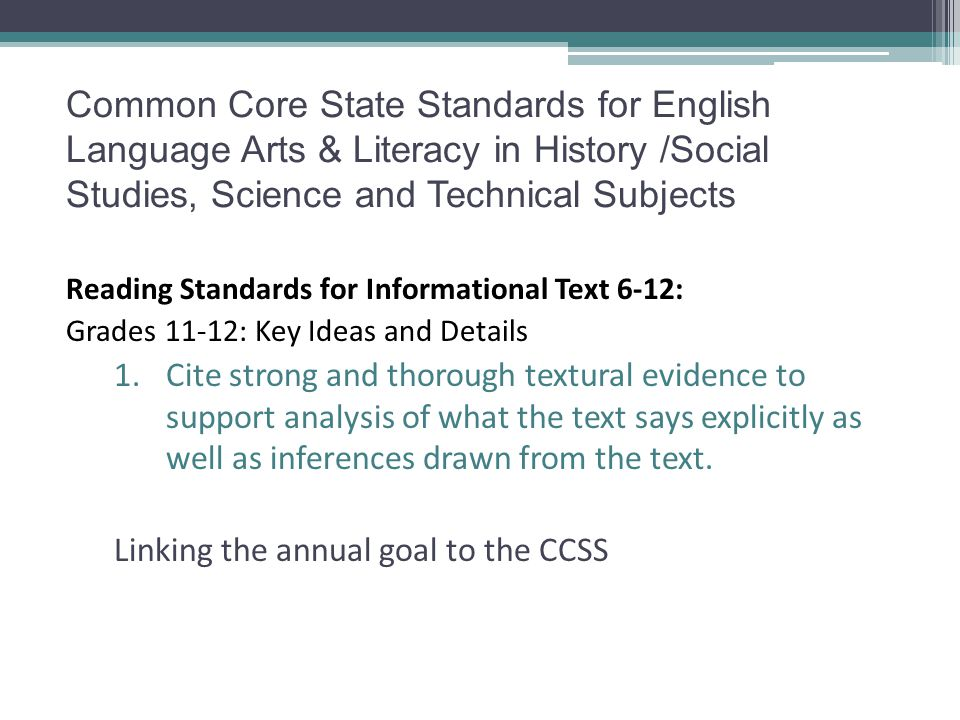 Common Core State Standards for English Language Arts & Literacy in History /Social Studies, Science and Technical Subjects