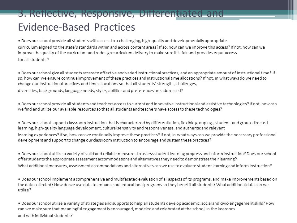 3. Reflective, Responsive, Differentiated and Evidence-Based Practices
