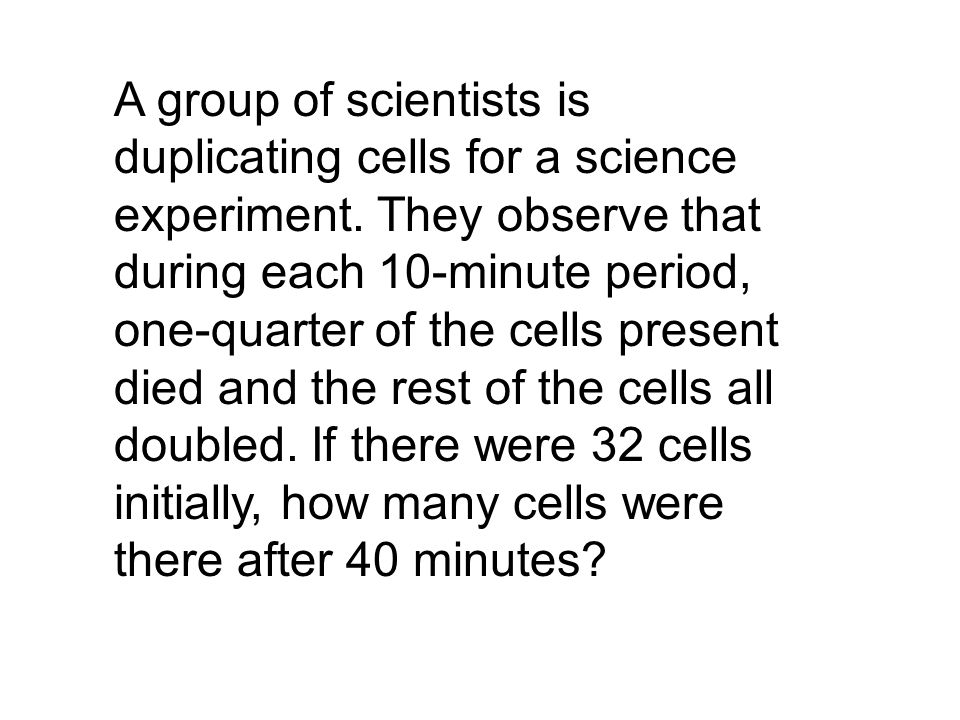 A group of scientists is duplicating cells for a science experiment