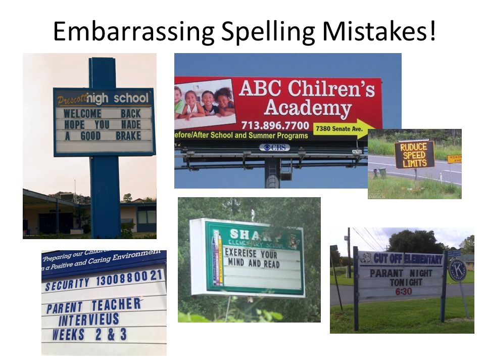 Embarrassing Spelling Mistakes!