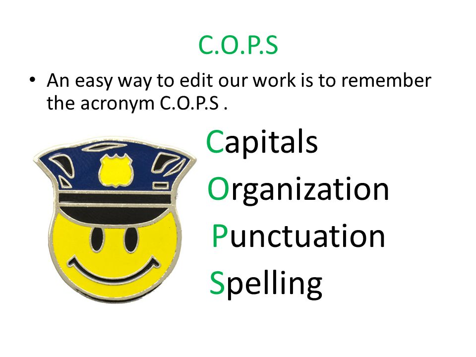 Capitals Organization Punctuation Spelling C.O.P.S