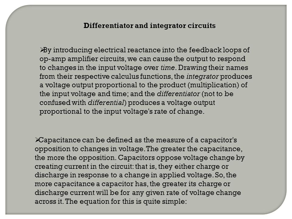 Differentiator and integrator circuits