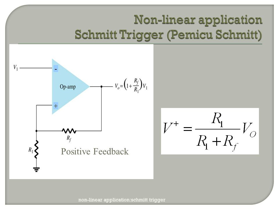 Non-linear application Schmitt Trigger (Pemicu Schmitt)