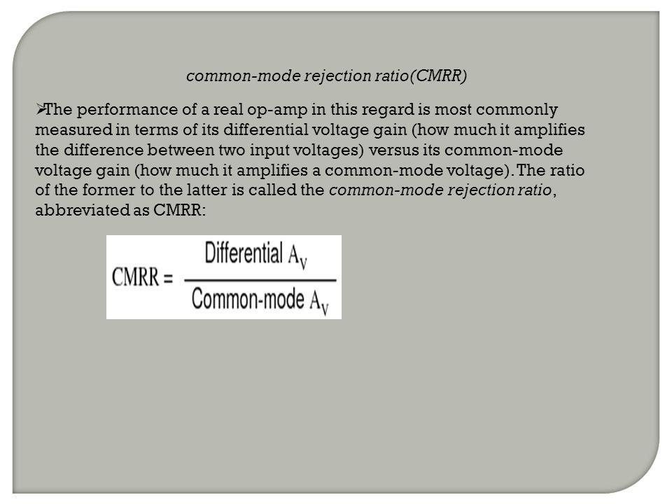 common-mode rejection ratio(CMRR)