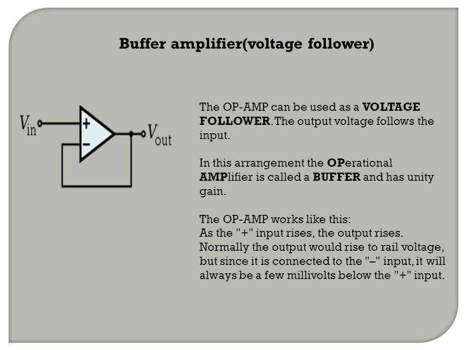 Buffer amplifier(voltage follower)