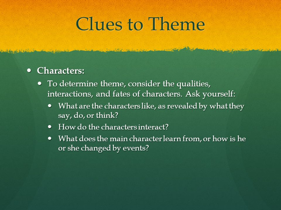 Clues to Theme Characters: