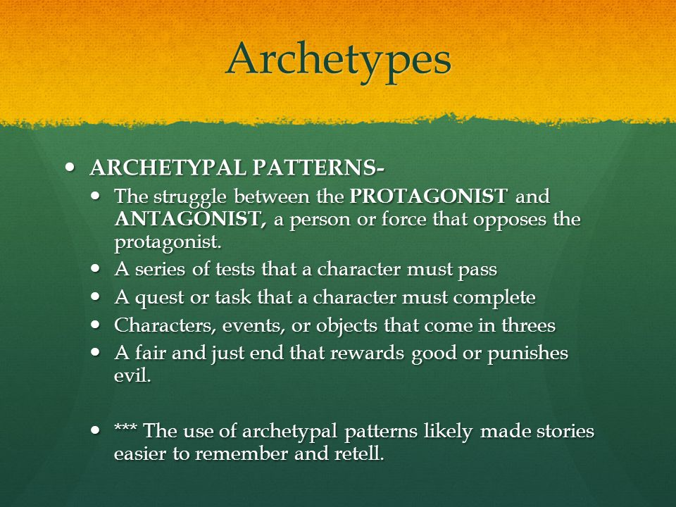 Archetypes ARCHETYPAL PATTERNS-