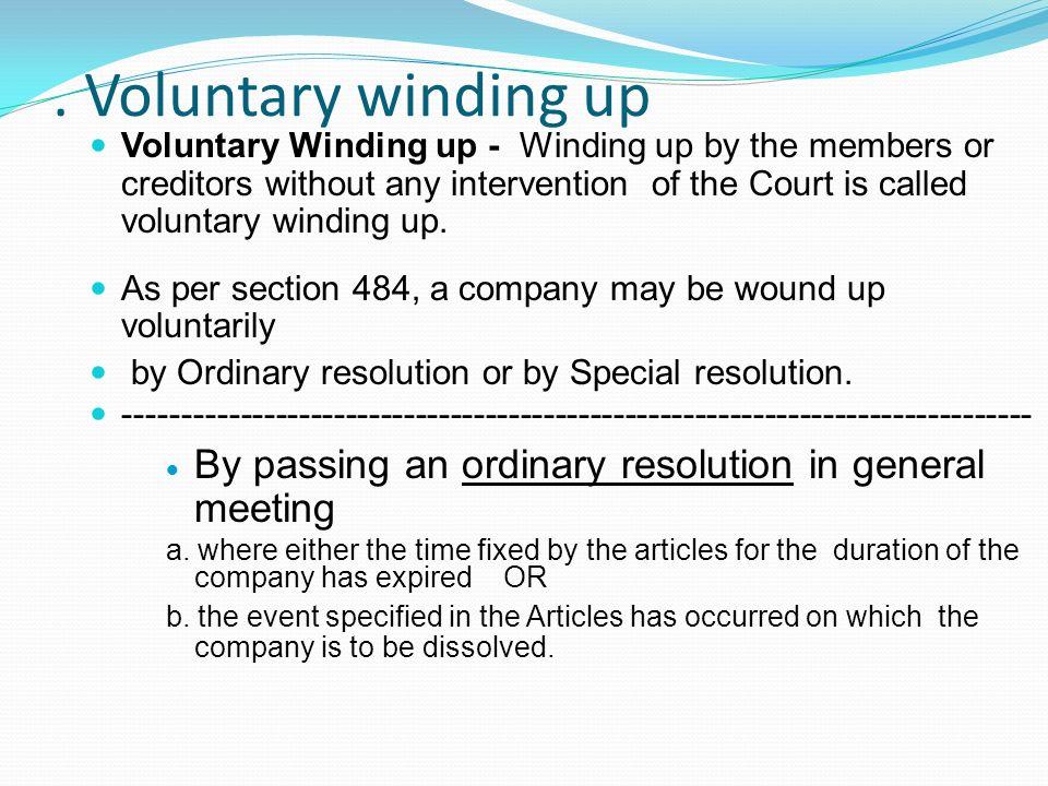. Voluntary winding up