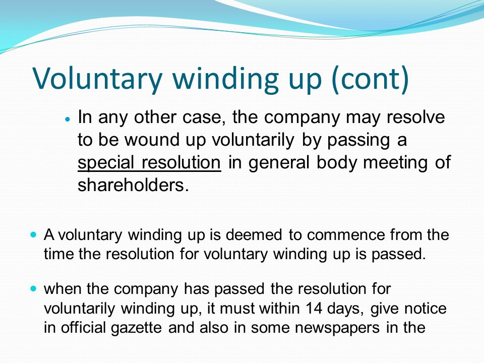 Voluntary winding up (cont)