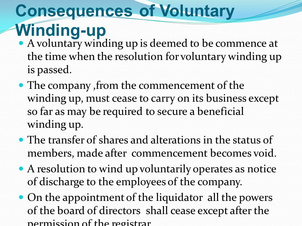 Consequences of Voluntary Winding-up