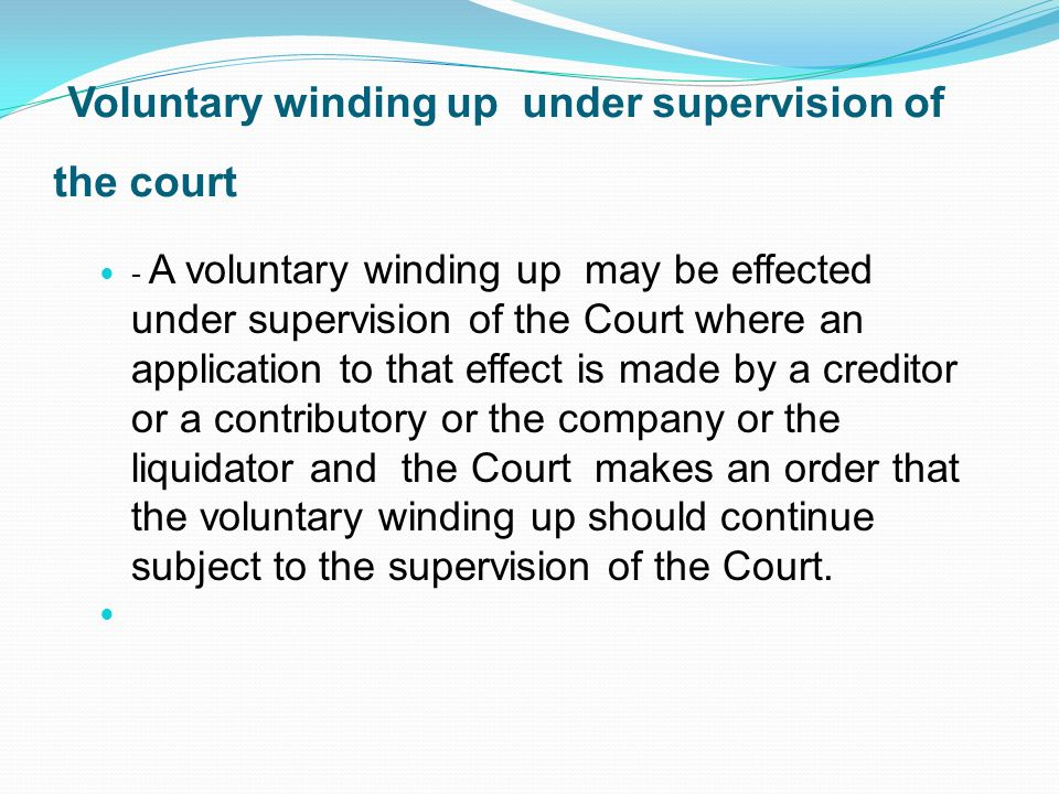 Voluntary winding up under supervision of the court