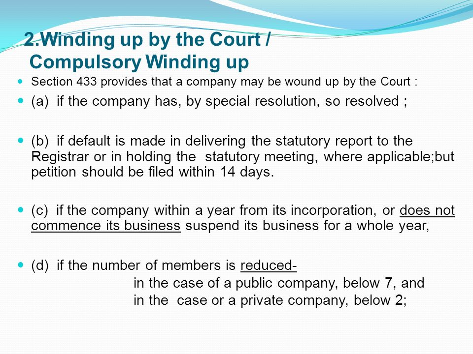 2.Winding up by the Court / Compulsory Winding up