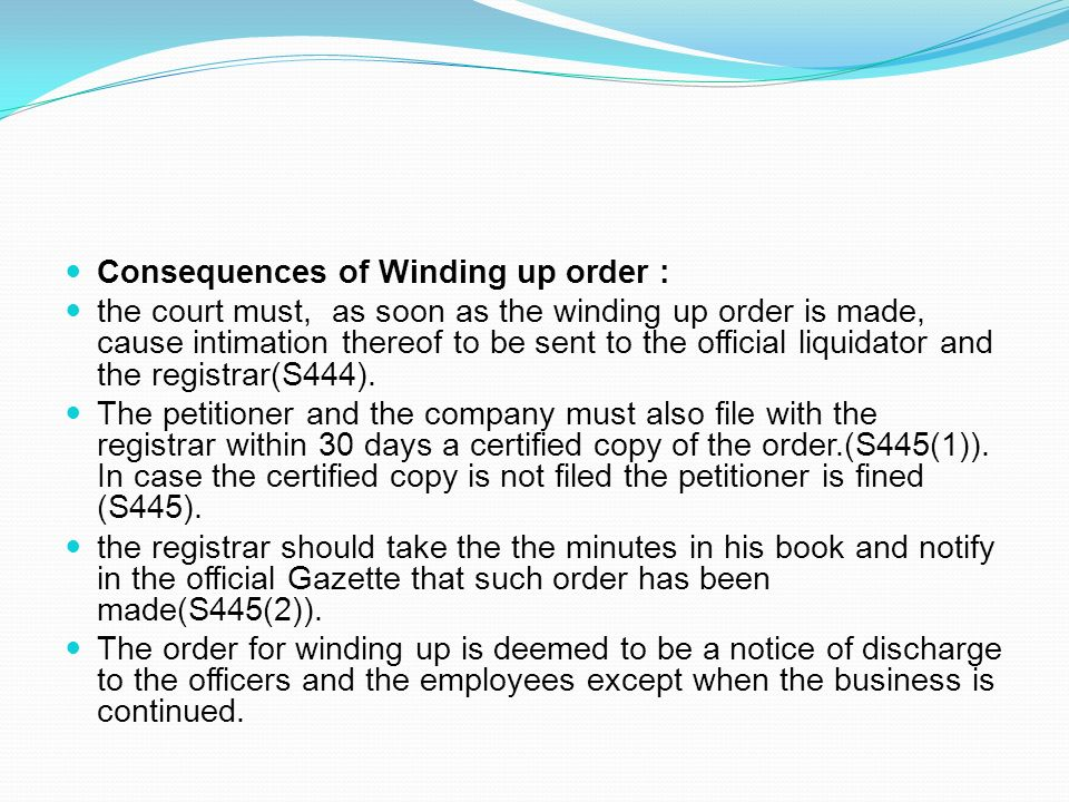 Consequences of Winding up order :