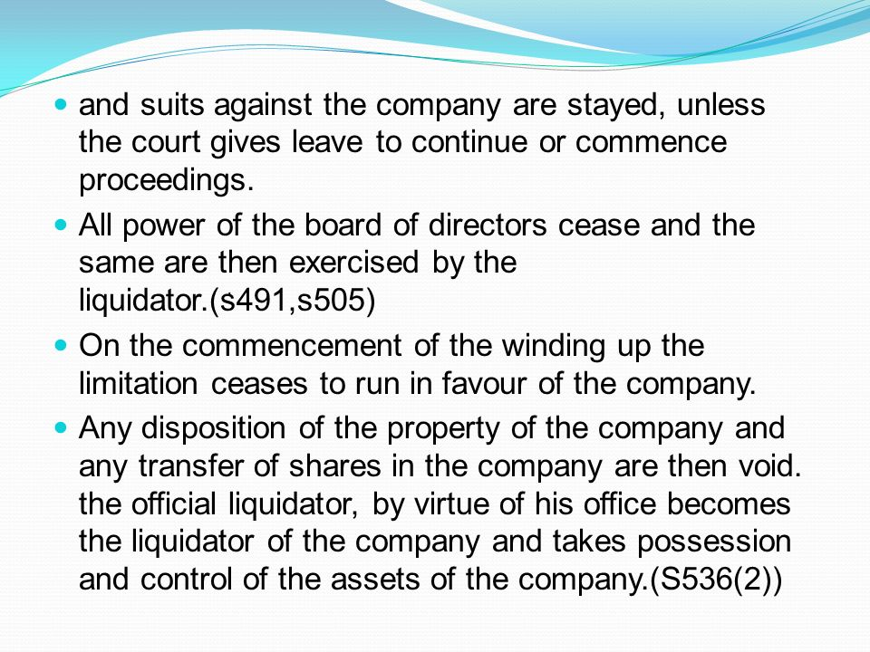 and suits against the company are stayed, unless the court gives leave to continue or commence proceedings.
