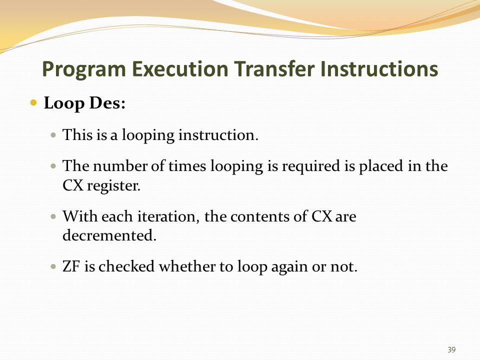 Program Execution Transfer Instructions
