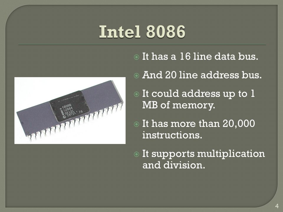 Intel 8086 It has a 16 line data bus. And 20 line address bus.