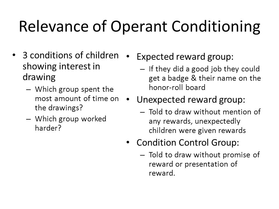 Relevance of Operant Conditioning