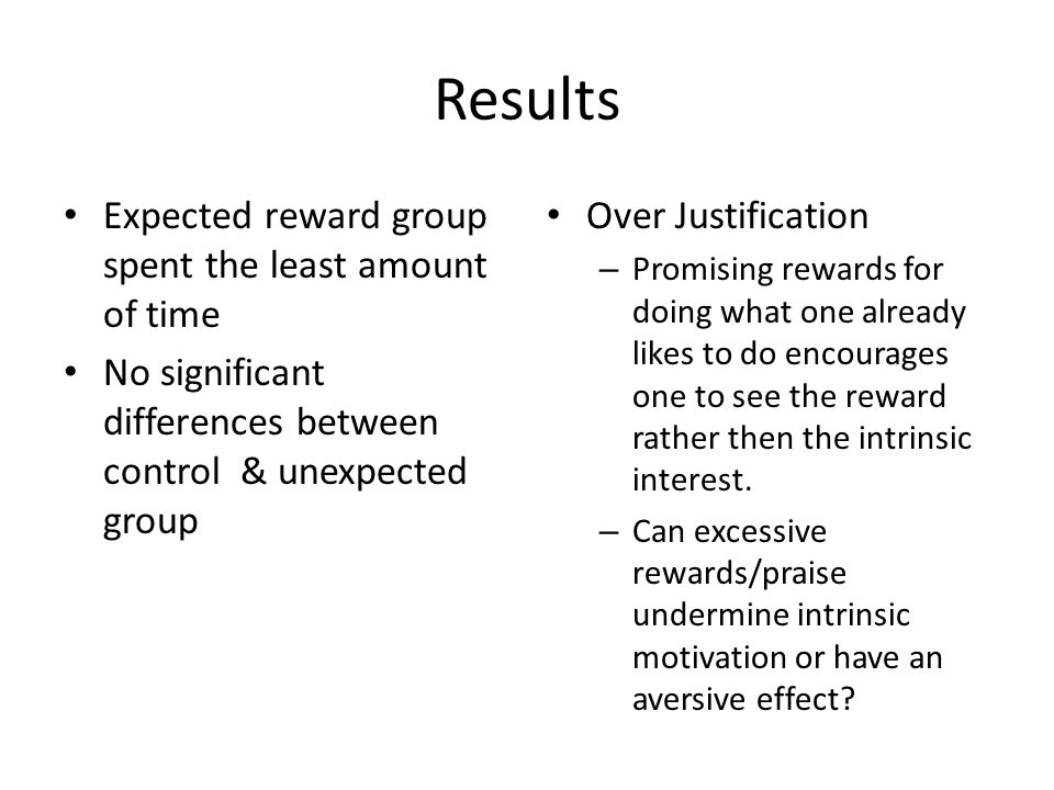 Results Expected reward group spent the least amount of time