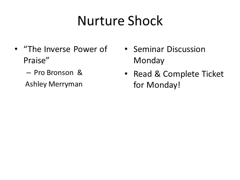 Nurture Shock The Inverse Power of Praise Seminar Discussion Monday