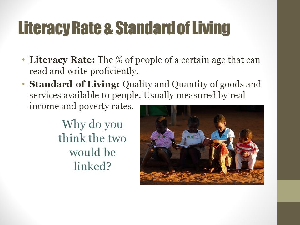 Literacy Rate & Standard of Living