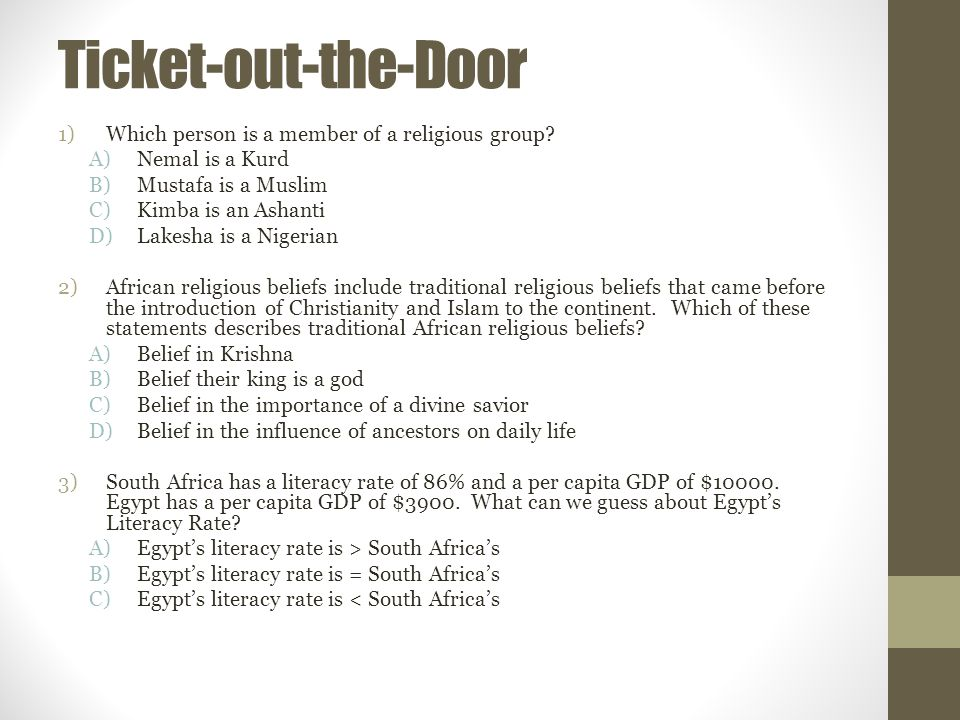 Ticket-out-the-Door Which person is a member of a religious group